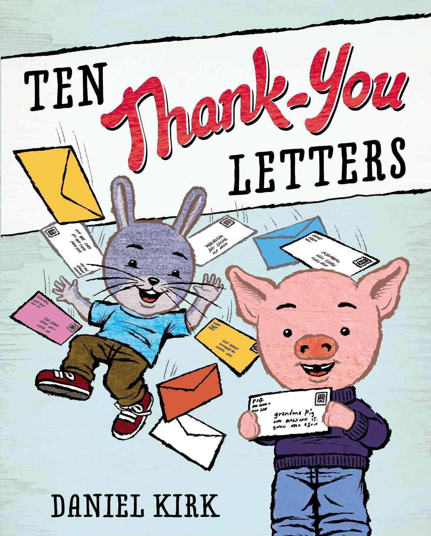 Ten Thank-you Letters By Kirk, Daniel/ Kirk, Daniel (ILT)
