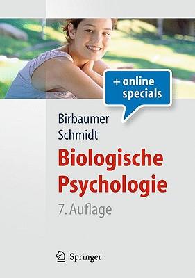 Biologische Psychologie By Birbaumer, Niels/ Schmidt, Robert F.